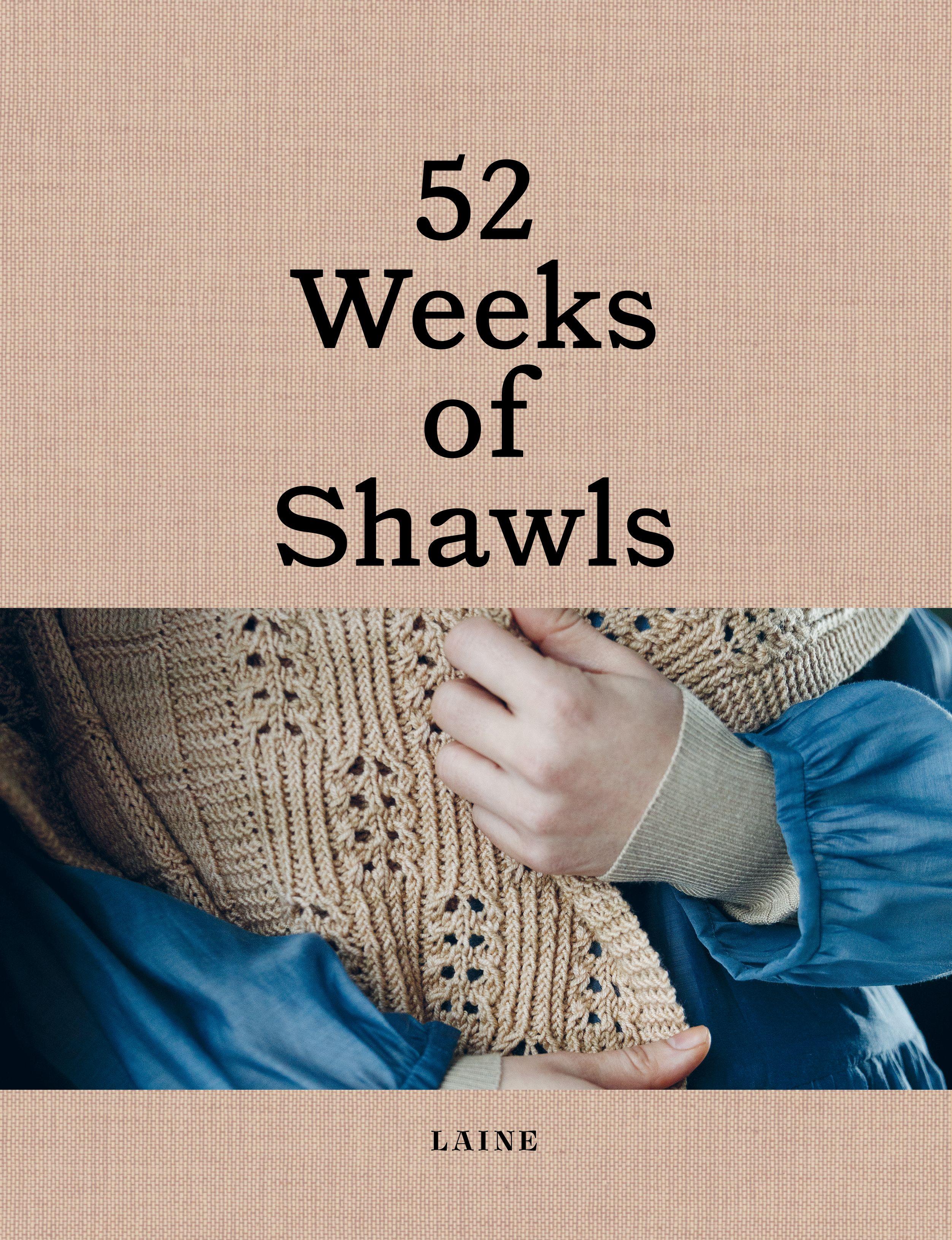 52 Weeks of Shawls (Laine)