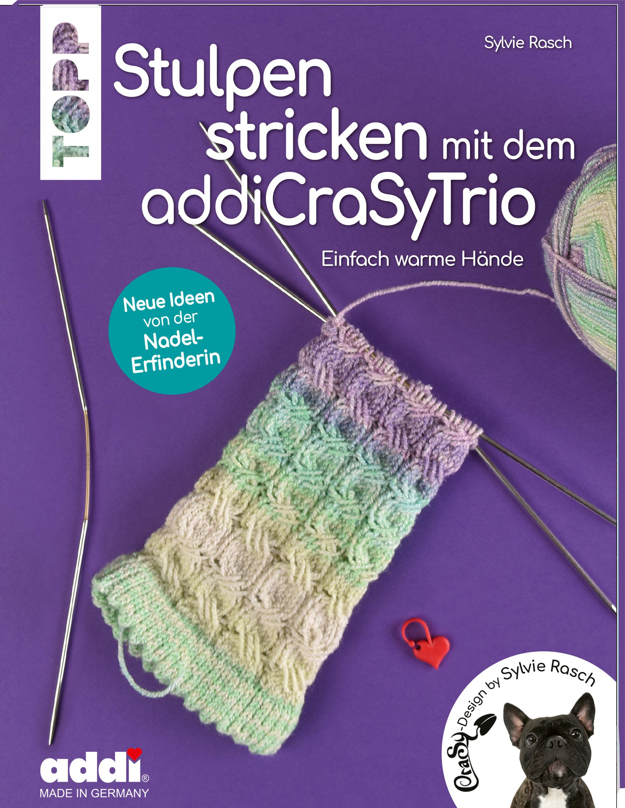 Stulpen stricken mit dem addiCraSyTrio (Sylvie Rasch)