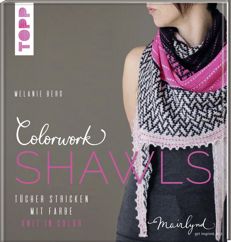Colorwork Shawls (Melanie Berg)